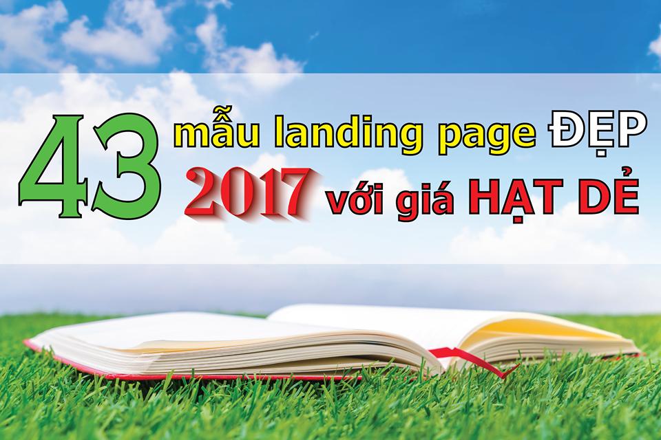 [SỐC] 43 mẫu landing page đẹp 2017 với giá HẠT DẺ cho dân bán hàng Online