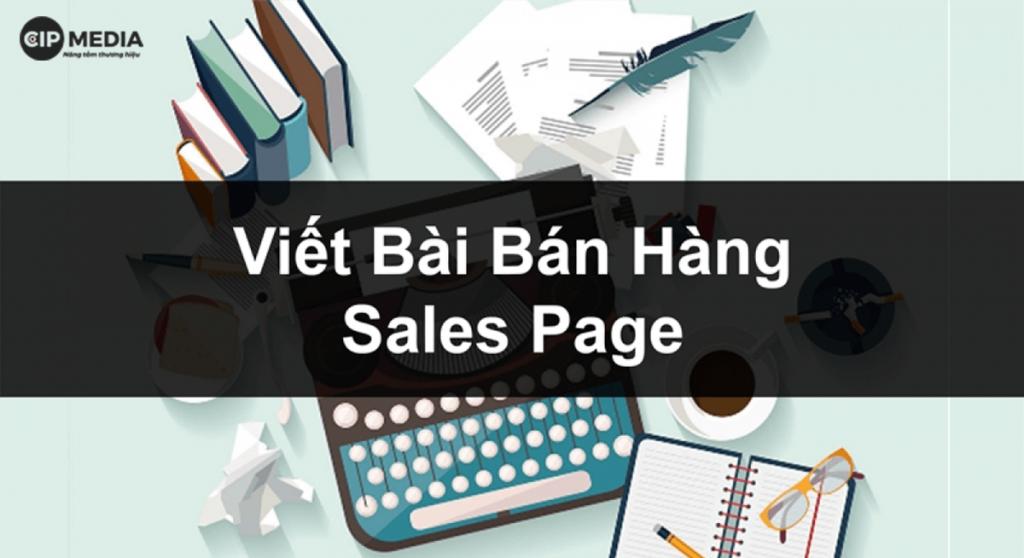 Cách viết bài Sales Page tăng hiệu quả bán hàng